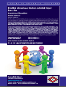 Disabled International Students in British Higher Education Experiences and Expectations (2013) https://www.sensepublishers.com/catalogs/bookseries/studies-in-inclusive-education/disabled-international-students-in-british-higher-education/